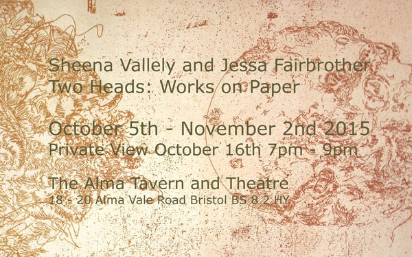 Sheena Vallely and Jessa Fairbrother Two Heads: Works on Paper